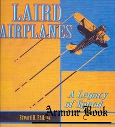Laird Airplanes: A Legacy of Speed [Specialty Press]