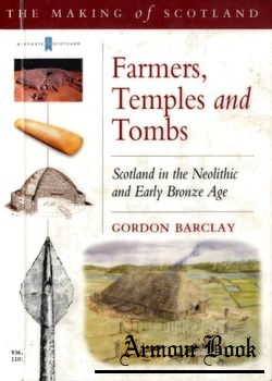 Farmers, Temples, and Tombs [Historic Scotland]