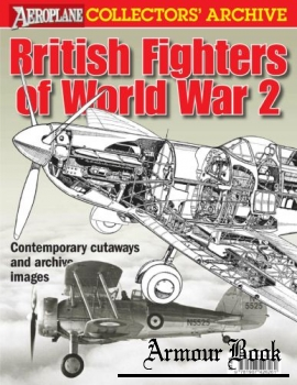 British Fighters of World War 2 [Aeroplane Collectors' Archive]