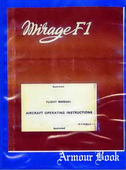 Mirage F1 Flight Manual Aircraft Operating Instructions [Dassault]