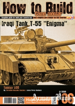 "Iraqi Tank T-55 ""Enigma"" [How to Build Como Montar №06]"