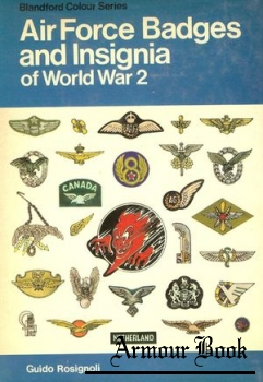 Air Force badges and insignia of World War 2 [Blandford Colour Series]