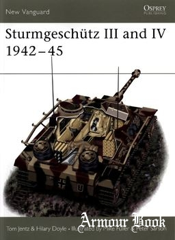 Sturmgeschutz III and IV 1942-1945 [Osprey New Vanguard 037]