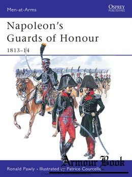 Napoleon's Guard of Honour 1813-1814 [Osprey Men-at-Arms 378]