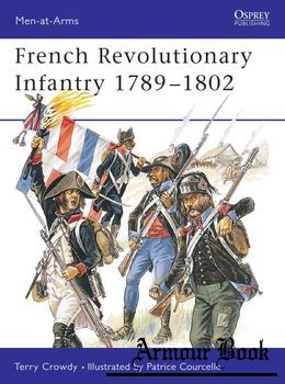 French Revolutionary Infantry 1789-1802 [Osprey Men-at-Arms 403]