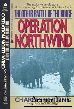 The Other Battle of The Bulge: Operation Northwind [Avon Books]
