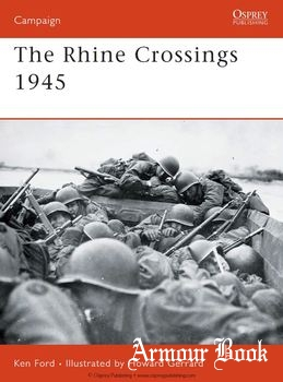 The Rhine Crossings 1945 [Osprey Campaign 178]