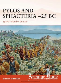 Pylos and Sphacteria 425 BC: Sparta's Island of Disaster [Osprey Campaign 261]