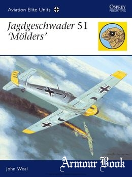 "Jagdgeschwader 51 ""Molders"" [Osprey Aviation Elite Units 22]"
