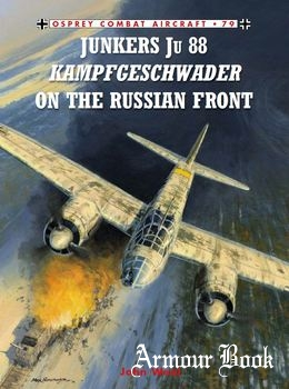 Junkers Ju 88 Kampfgeschwader on the Russian front [Osprey Combat Aircraft 079]