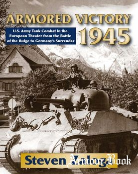 Armored Victory 1945 [Stackpole Books]