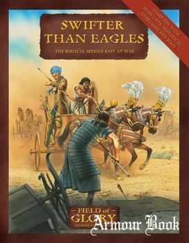 Swifter Than Eagles: The Biblical Middle East at War [Osprey Field of Glory 09]