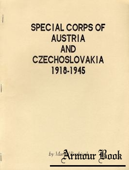 Special Corps of Austria and Czechoslovakia 1918-1945 [Merriam Press]
