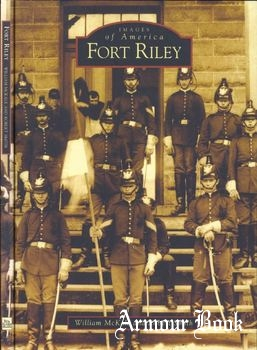 Fort Riley [Images of America]