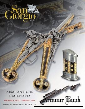 Antique Arms & Militaria [San Giorgio №44]