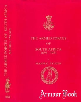 The Armed Forces of South Africa 1659-1954 [Trophy Press]