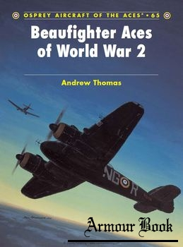 Beaufighter Aces of World War II [Osprey Aircraft of the Aces 065]