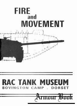 Fire and Movement [Royal Armoured Corps Tank Museum]
