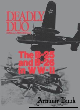 Deadly Duo: The B-25 and B-26 in WWII [Specialty Press]