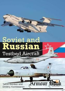 Soviet and Russian Testbed Aircraft [Hikoki Publications]