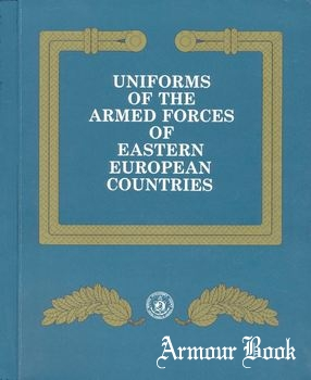 Uniforms of the Armed Forces of Eastern European Countries [U.S. Government Printing Office]