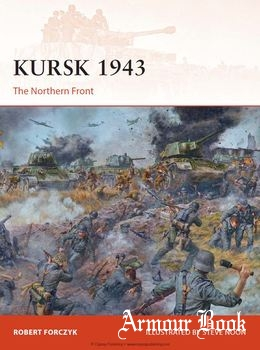 Kursk 1943: The Northern Front [Osprey Campaign 272]