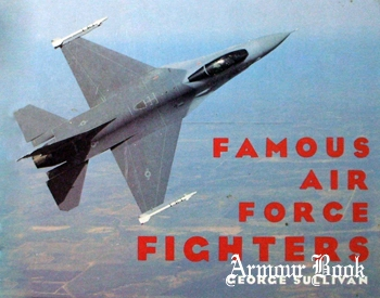 Famous Air Force Fighters [Dodd, Mead & Company]