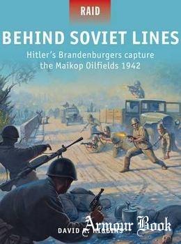 Behind Soviet Lines: Hitler's Brandenburgers Capture the Maikop Oilfields 1942 [Osprey Raid 47]