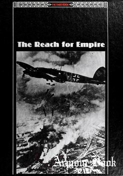 The Reach for Empire [The Third Reich Series]