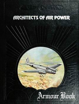 Architects of Air Power [The Epic of Flight]