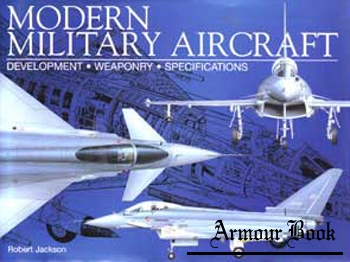 Modern Military Aircraft: Development, Weaponry, Specifications [Chartwell Books]