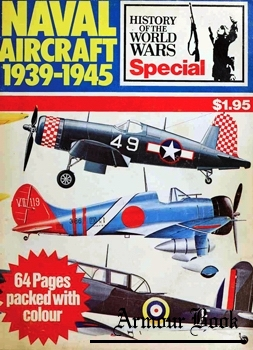 Naval Aircraft 1939-1945 [Purnell's History of the World Wars Special]