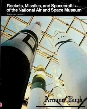 Rockets, Missiles, and Spacecraft of the National Air and Space Museum [Smithsonian Institution Press]