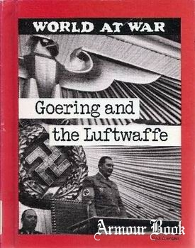 Goering and the Luftwaffe [World at War]