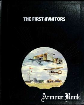 The First Aviators [The Epic of Flight]