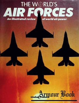 The World's Air Forces: An Illustrated Review of World Air Power [Military Press]
