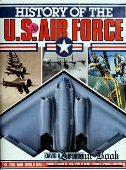 History of the U.S. Air Force [The Military Press]