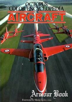 The Colour Encyclopedia of Aircraft [Octopus Books Limited]