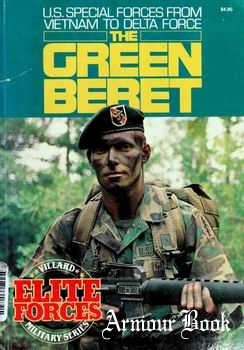 The Green Beret. U.S. Special Forces From Vietnam to Delta Force [Villard Books]