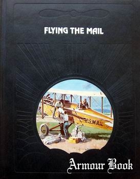 Flying the Mail [The Epic of Flight]