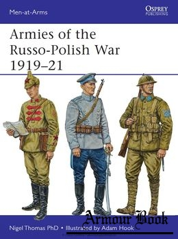 Armies of the Russo-Polish War 1919-1921 [Osprey  Men-at-Arms 497]