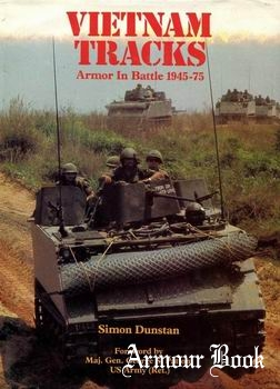 Vietnam Tracks: Armor in Battle 1945-1975 [Osprey General Military]
