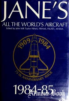Jane's All the World's Aircraft 1984-1985 [Janes Information Group]