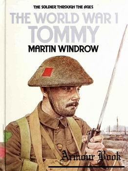 The World War I Tommy [The Soldier Through the Ages]