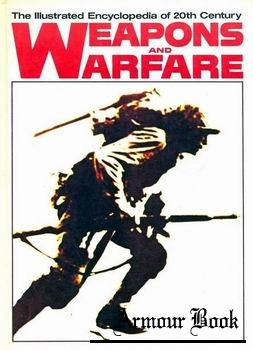 The Illustrated Encyclopedia of 20th Century Weapons and Warfare 01 [Columbia House]