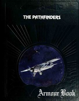 The Pathfinders [The Epic of Flight]