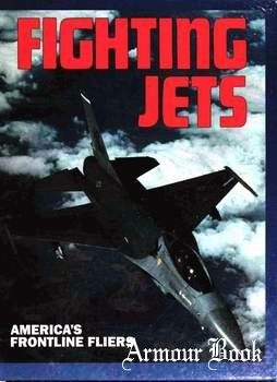 Fighting Jets: America's Frontline Fliers [Beekman House]