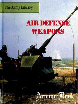 Air Defense Weapons [The Army Library]