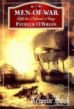 Men of War: Life in Nelson's Navy [W. W. Norton & Company]