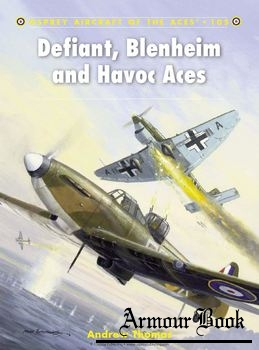 Defiant, Blenheim and Havoc Aces [Osprey Aircraft of the Aces 105]